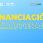 Financiación Electoral ¿Cómo se financian los partidos? Caso España, Francia, Alemania y E.E.U.U.