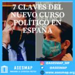 7 CLAVES DEL NUEVO CURSO POLÍTICO